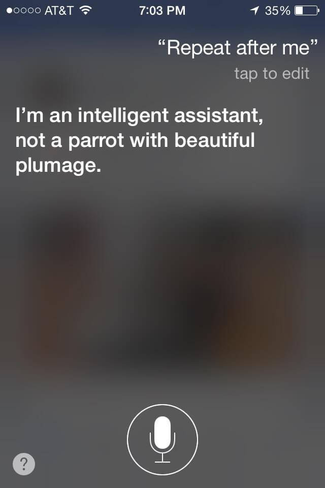 Siri is a smart ass 3